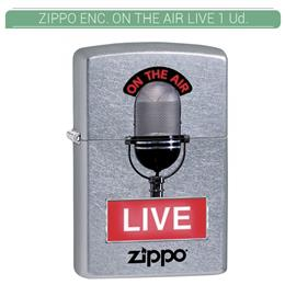 ZIPPO ENC. ON THE AIR LIVE 1 Ud. 60002556